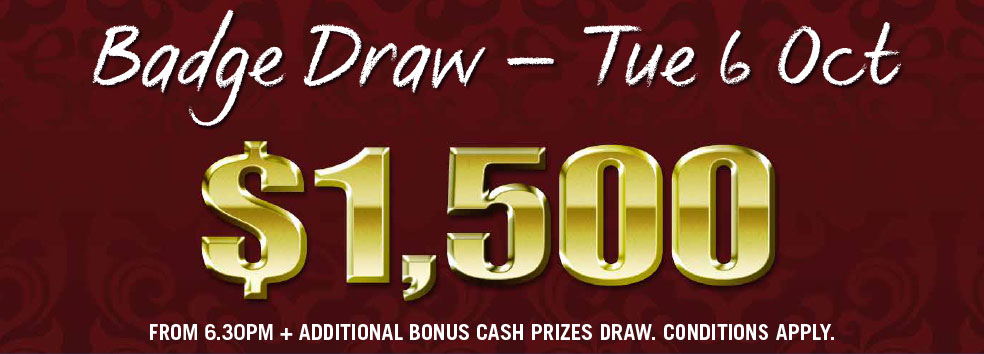 $1500 Badge Draw - TUE 6 OCT