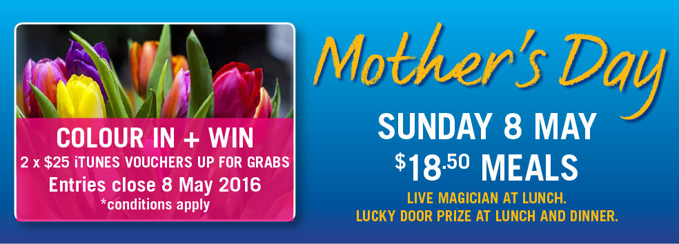 Mothers Day Sunday 8 May SPECIALS