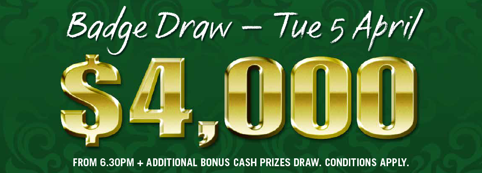 $4000 Badge Draw - TUE 5 APRIL