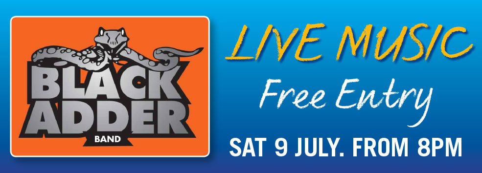 FREE LIVE MUSIC - Sat 9 July BlackAdder