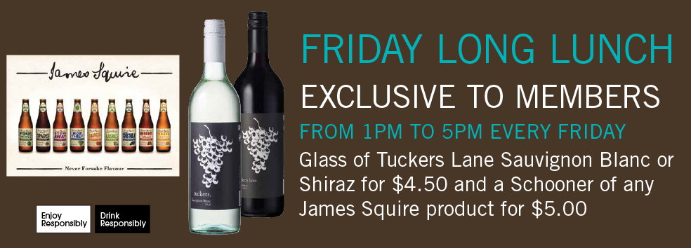 FRIDAY LONG LUNCH - Exclusive to members