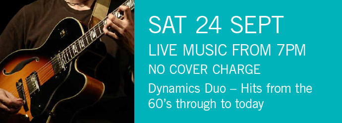 LIVE MUSIC - Dynamic Duo Sat 24th 7pm NO COVER CHARGE
