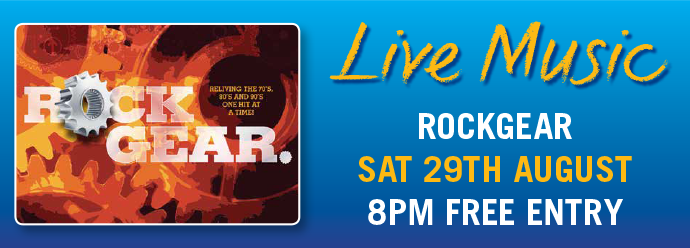 FREE LIVE MUSIC - 29 AUGUST - RockGear!