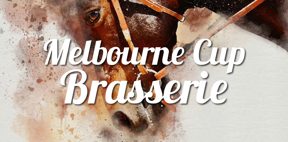 Melbourne Cup 2019 - LIMITED BOOKINGS > Brasserie