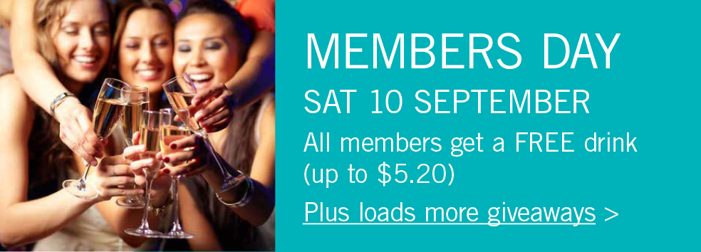 Don't miss out on members day – SAT 10 SEPT