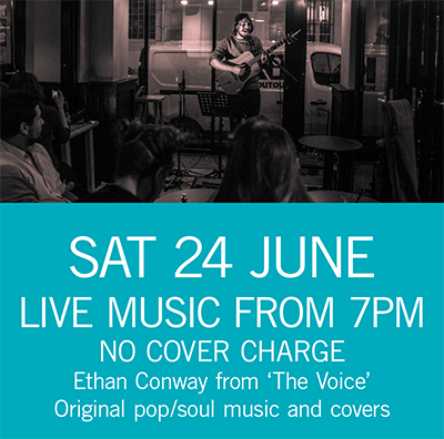 LIVE MUSIC - Ethan Conway Sat 24 June 7pm