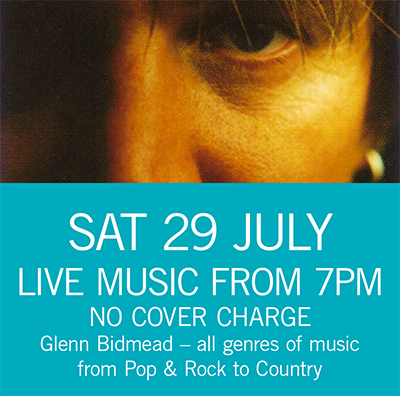 Glenn Bidmead Sat 29 July 7pm