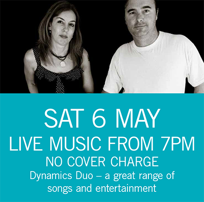 LIVE MUSIC - Dynamics Duo Sat 6 May 7pm