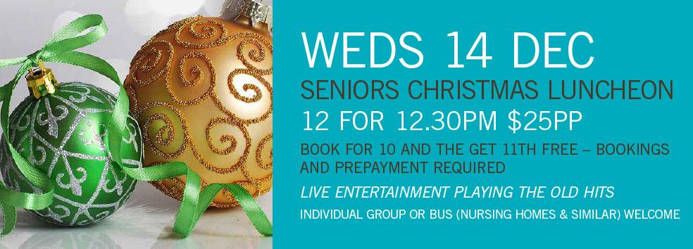 Seniors Christmas Luncheon – 14 DEC