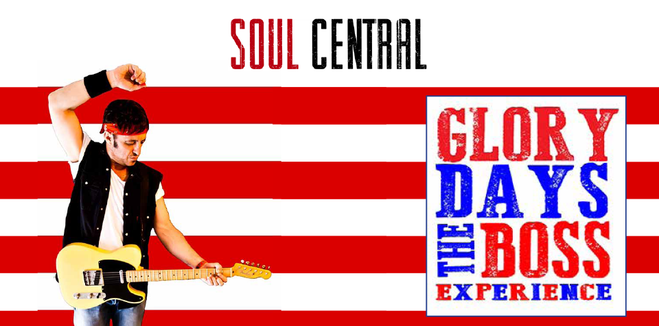 Glory Days The Boss Experience - SAT 14 OCT