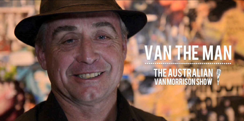 Van The Man Show - SAT 9 SEPT