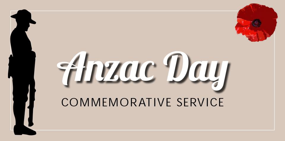 ANZAC DAY 25 APRIL 2021